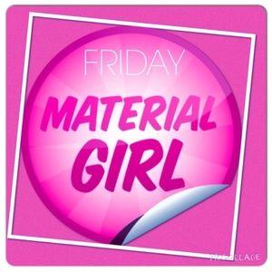 Friday,  April 27, 2018 Material Girl